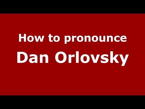 How to pronounce Dan Orlovsky (American English/US)  - PronounceNames.com