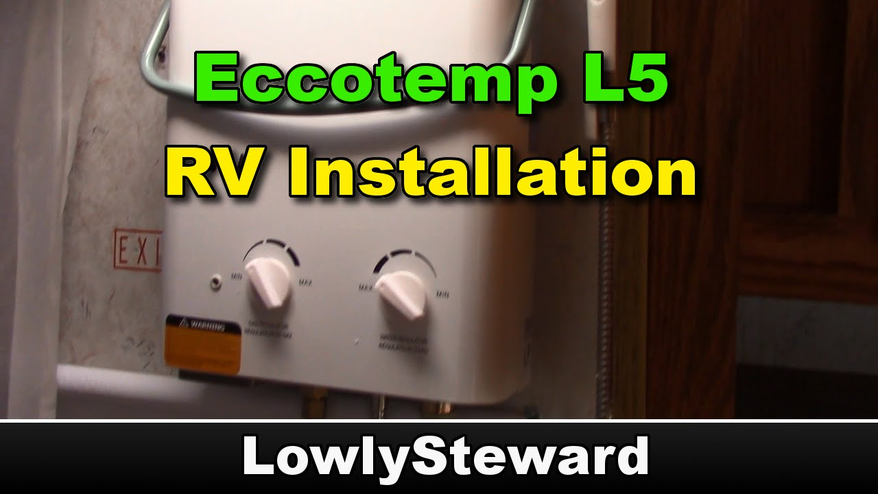 Eccotemp L5 Tankless Water Heater Rv Installation Youtube