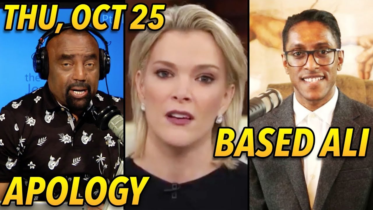 Download Thu, Oct 25: 'Pipe Bomb' Hysteria, 'Racism,' Megyn Kelly, & Based Ali