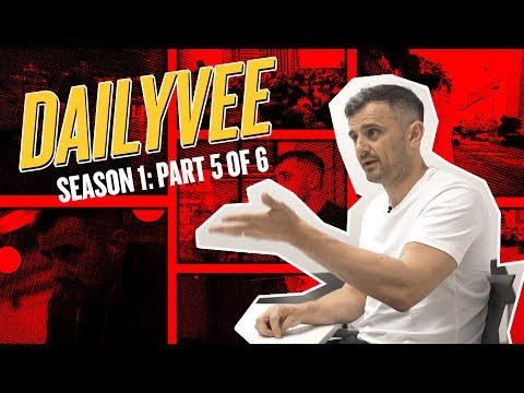 DAILYVEE SEASON 1: PART 5 OF 6