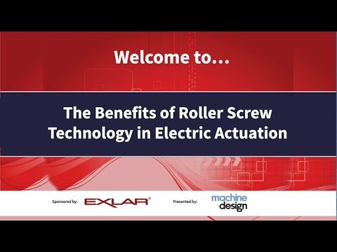 Roller Screw Benefits in Electric Industrial Actuation