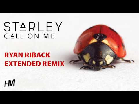 Starley  Call  Me Ryan Riback Extended Remix