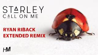 Starley Call On Me Ryan Riback Extended Remix