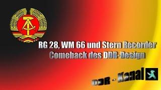 Repeat youtube video RG 28, WM 66 und Stern Recorder - Comeback des DDR-Designs