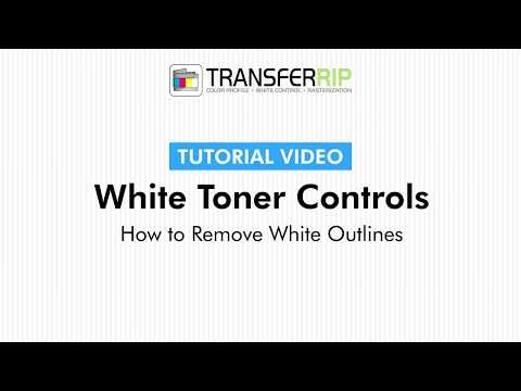 TransferRIP Part 6 #5   Remove White Outlines - White Channel Controls