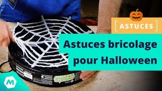 Astuces bricolage pour Halloween - Tutoriel halloween & idées DIY hacks [ManoMano]