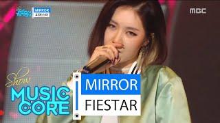 [HOT] FIESTAR - MIRROR, 피에스타 - MIRROR Music core 20160312