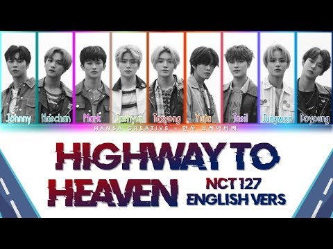 NCT 127 - Highway To Heaven [English Vers.] Lyrics Color Coded (Eng)
