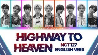 Download NCT 127 - Highway to Heaven [English Vers.] Lyrics Color Coded (Eng)