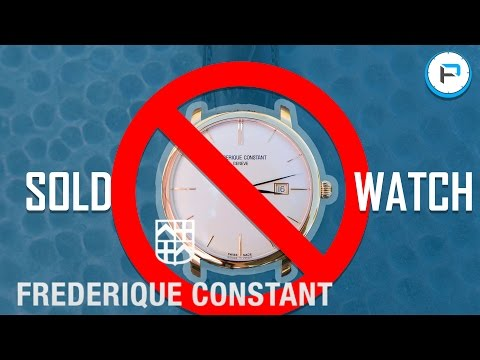Vlog 001: Why I SOLD my Frederique Constant - ARCHIELUXURY was right!