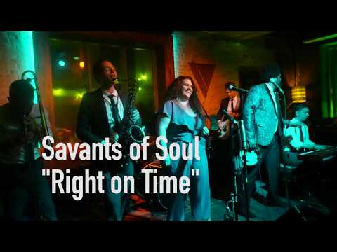 The Savants Of Soul - Right On Time (Live At The Atlantic)