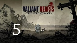 Valiant Hearts Lets Play Chapter 1 | Pt. 5 - They Shooting!