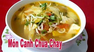 Cách Làm Món Canh Chua Chay Thanh Đạm Ngon Miệng Góc Bếp Nhỏ chia s...