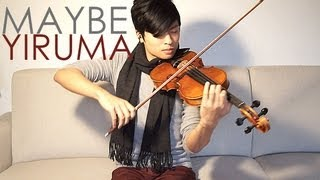 Maybe - Violin & Piano Cover - Yiruma - Daniel Jang