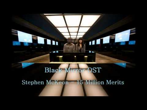 Black Mirror OST - 15 Million Merits