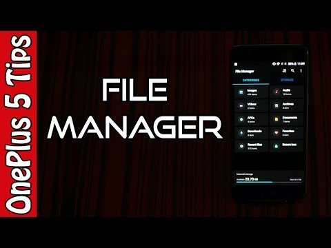 💡OnePlus 5 Tips🔨: How Good is the File Manager ? 📼