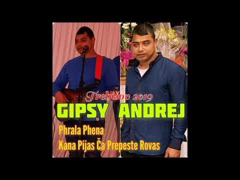 Download GIPSY ANDREJ TREBISOV - PHRALA PHENA   KANA PIJAS CA PREPESTE ROVAS   MAJ 2019