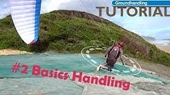 #2 DHV Groundhandling Basics Handling
