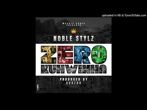 Noble Stylz drops Zero Kuhwina produced by Quazor