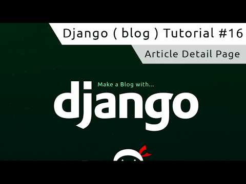 Django Tutorial #16 - Article Detail Template