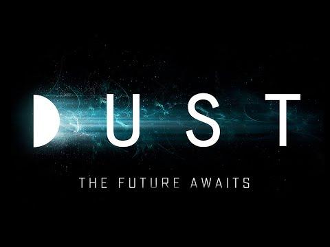 DUST | The Future Awaits