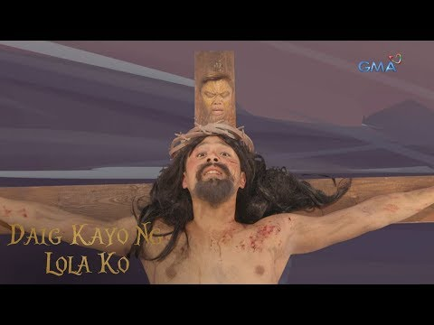 Daig Kayo Ng Lola Ko: The tree that was made for Jesus