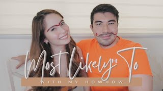 MOST LIKELY TO with My Howhow | Jessy Mendiola