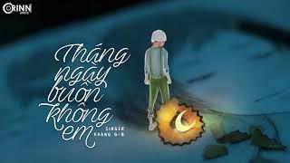 Tháng Ngày Buồn Không Em - Khang G-B | MV Lyrics HD