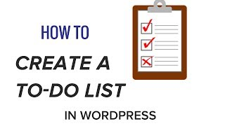 How to Create a To Do List in WordPress
