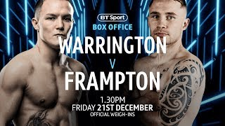 Josh Warrington v Carl Frampton official fighter weigh-ins