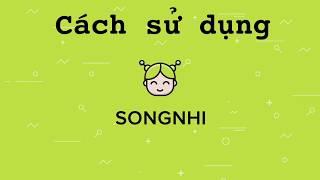 Hướng dẫn sử dụng Song Nhi