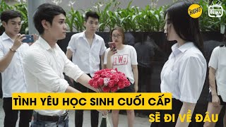 Phim Học Đường | Cuối Năm Học Tỏ Tình Crush Và Cái Kết | Tình Yêu Học Sinh Cuối Cấp Sẽ Đi Về Đâu?