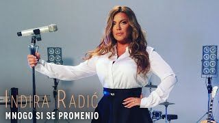 INDIRA RADIC - MNOGO SI SE PROMENIO (OFFICIAL VIDEO)