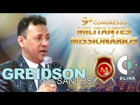 Pr. Greidson dos Santos | Militantes 2017