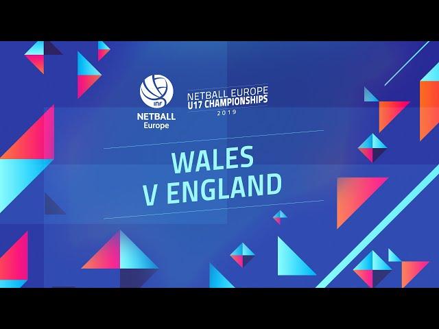 Netball Europe U17 Championships 2019 | Wales v England