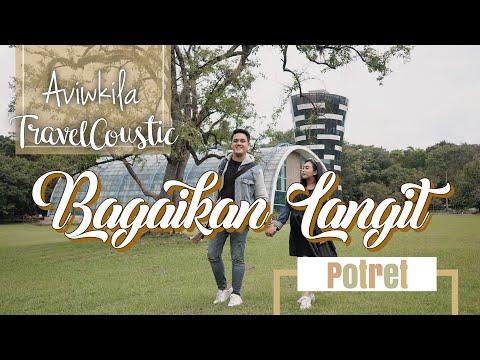 POTRET - BAGAIKAN LANGIT (#TRAVELCOUSTIC At Kebun Raya Purwodadi By AVIWKILA)