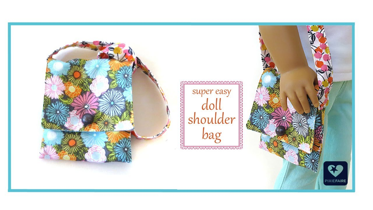 How To Make A Doll Shoulder Bag FREE Tutorial - For American Girl ...