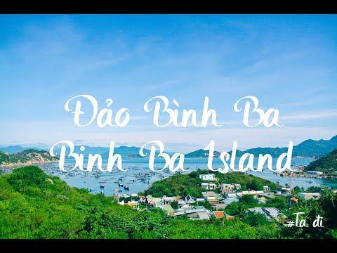 Du Lịch Đảo Bình Ba - Binh Ba Island  - Vietnam Travel