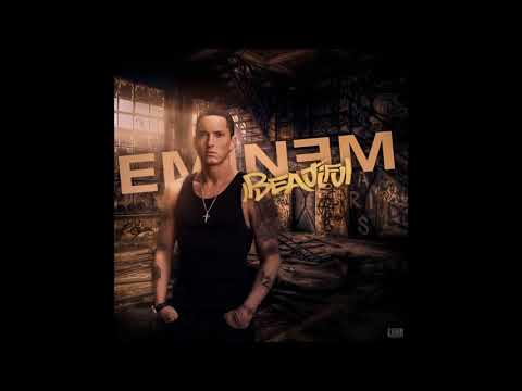 Eminem - Beautiful [HQ]