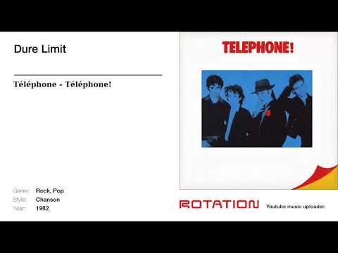 Téléphone - Dure Limit   1982