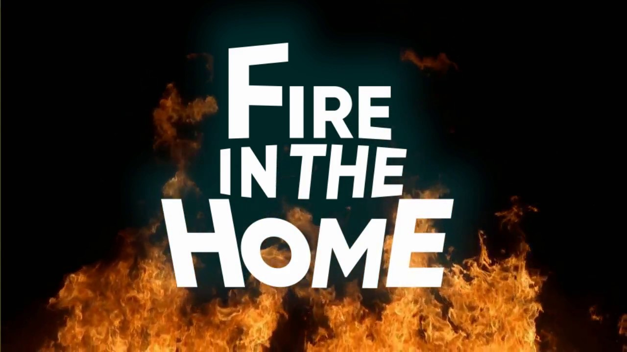 Fire in the home vr youtube for Vr house