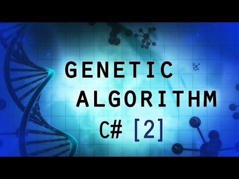 Genetic Algorithm C# (part 2) - Fitness Function & Generating Genes