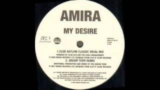 Amira -- My Desire (Dreem Teem Rmx)