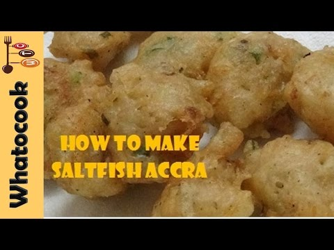 Trinidad Saltfish Accra Recipe Video #1 🇹🇹