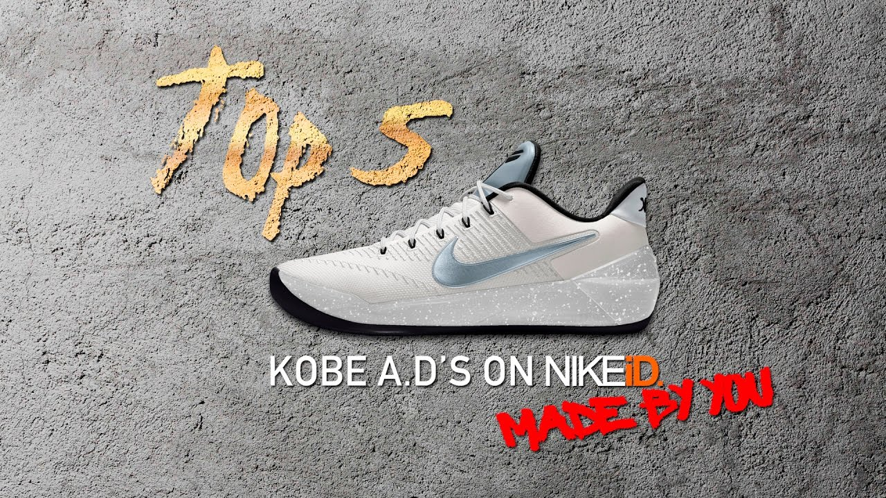 online retailer 3a0f5 70053 Top 5 Kobe A.D. Colorways Created on Nike iD by You - YouTube