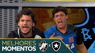 Melhores Momentos - Vasco 340 x 280 Botafogo - #Fanáticos3