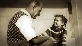 Atatürk - Kimseyi tanımadım ben , senden daha özel