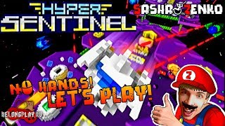 Hyper Sentinel Gameplay (Chin & Mouse Only)