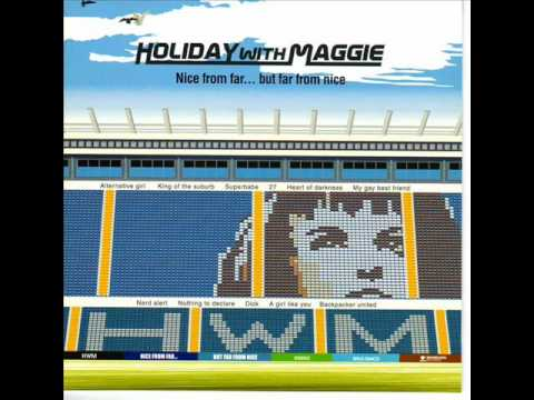 Holiday With Maggie - A Girl Like You