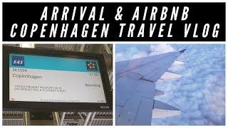 Gambar cover Arrival & Airbnb in Copenhagen   Travel Vlog